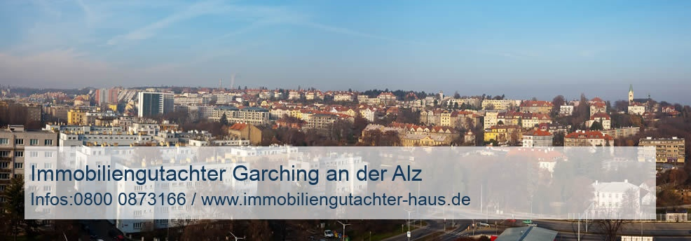 Immobiliengutachter Garching an der Alz