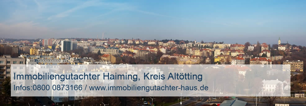 Immobiliengutachter Haiming, Kreis Altötting