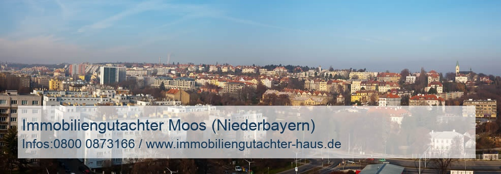 Immobiliengutachter Moos (Niederbayern)